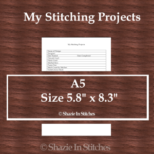 A5 Size – My Stitch Projects Page
