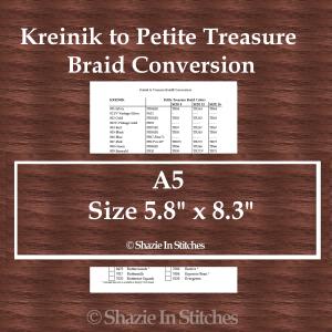 A5 Size – Kreinik to Petite Treasure Braid Conversion