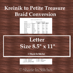 Letter Size – Kreinik to Petite Treasure Braid Conversion